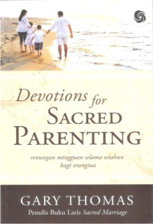 Devotion For Sacred Parenting